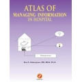 Atlas of Managing Information In Hospital