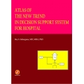 Atlas of The New Trend in Decision Support System For Hospital