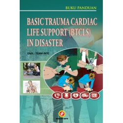 Basic Trauma Cardiac Life Support (BTCLS) In Disaster