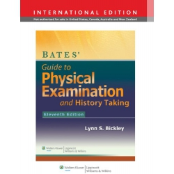 Bates' Guide to Physical Examination and History Taking ED.11 International Edition