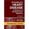 Braunwald's Heart Disease: A Textbook of Cardiovascular Medicine 10E