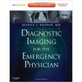 Diagnostic Imaging for the Emergency Physician: Expert Consult - Online and Print 1E