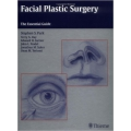 Facial Plastic Surgery: The Essential Guide