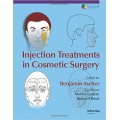 Injection Treatments in Cosmetic Surgery (Series in Cosmetic and Laser Therapy)