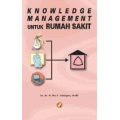 Knowledge Management  Untuk RS
