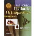Lovell and Winter's Pediatric Orthopaedics 7E 2vol