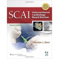 SCAI Interventional Cardiology Board Review 2E